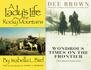 A Lady's Life in the Rocky Mountains & Wondrous Times on the Fro